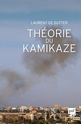 Théorie du kamikaze: Sutter, Laurent de