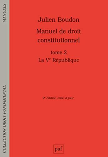 9782130750147: Manuel de droit constitutionnel : Tome II