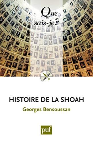 9782130785330: Histoire de la shoah (6ed) qsj 3081 (Que sais-je ?)
