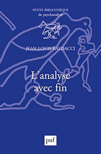 9782130785361: L'analyse avec fin (Petite bibliothèque de psychanalyse)