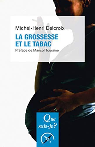 9782130794738: La grossesse et le tabac