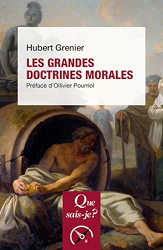 Les grandes doctrines morales: Hubert Grenier