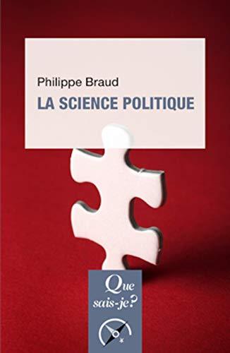 SCIENCE POLITIQUE (ED 12) (LA): BRAUD PHILIPPE
