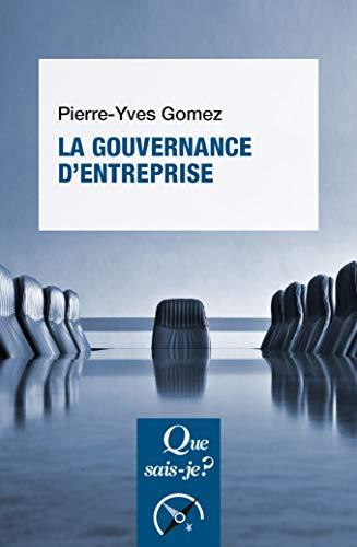 9782130811206: La gouvernance d'entreprise