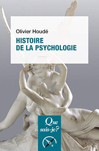 HISTOIRE DE LA PSYCHOLOGIE: HOUDE OLIVIER
