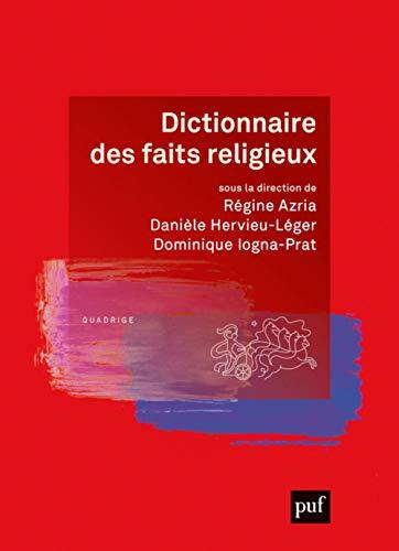 9782130813347: Dictionnaire des faits religieux