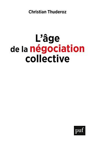9782130818045: L'âge de la négociation collective