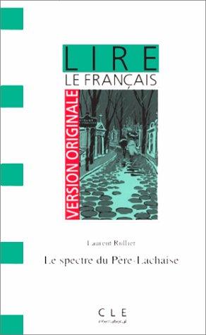 9782190319582: Version Originale - Lire Le Francais - Level 2: Spectre Du Pere Lachaise (French Edition)