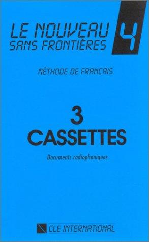 9782190325118: Le Nouveau Sans Frontieres: Cassettes 4: Cassettes 4 (3) (French Edition)