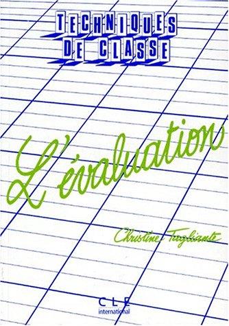 9782190331102: Collection Techniques De Classe: L'Evaluation (French Edition)