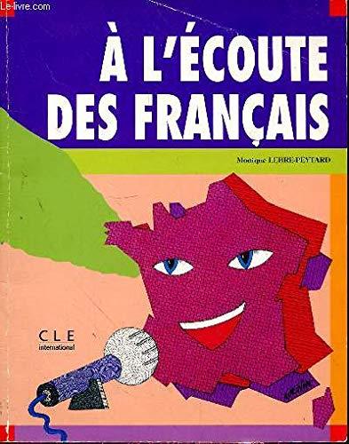 L'ecoute Des Francais: Livre (French Edition): Lebre-Peytard, Monique