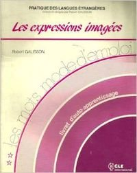 9782190332710: Les Mots - Modes d'Emploi: Les Expressions Imagees (French Edition)