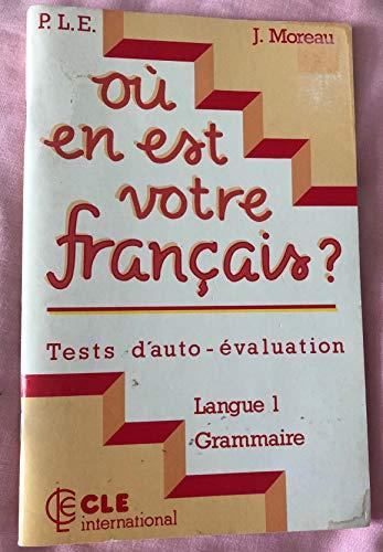 Ou En Est Votre Francais? - Level: n/a