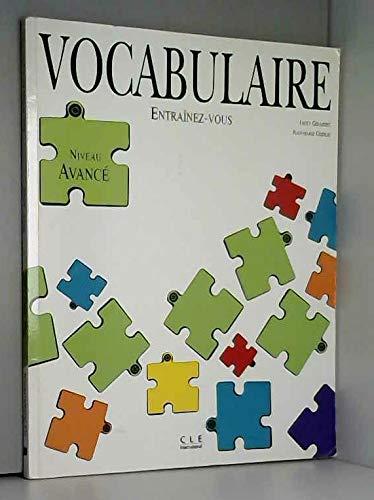9782190333328: VOCABULAIRE. Etudiants avancés: Vocabulaire - Niveau Avance (Entraînez-vous)