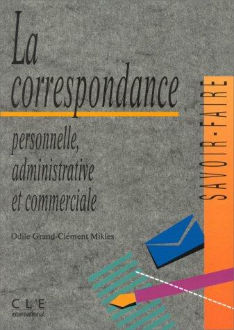 9782190333717: LA CORRESPONDANCE. Personnelle, administrative et commerciale
