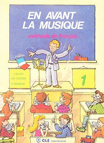 9782190334004: EN AVANT LA MUSIQUE. Niveau 1, Méthode de français