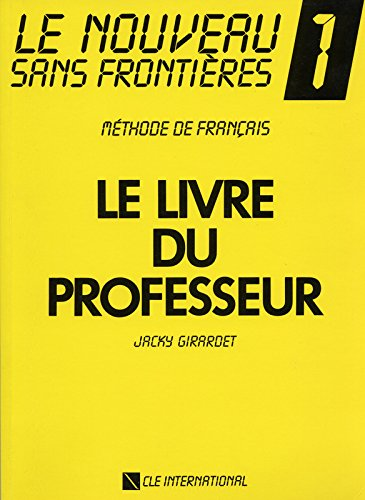 9782190334561: Le Nouveau Sans Frontieres Teacher's Guide (Level 1) (French Edition)