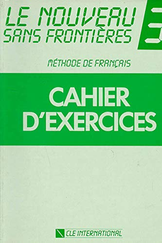 9782190334721: Le Nouveau Sans Frontieres Workbook (Level 3) (French Edition)