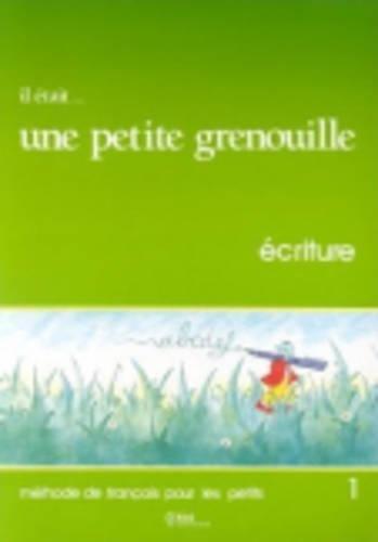 Il Etait Une Petite Grenouille Workbook (Level: Girardet