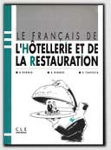 9782190335872: Le Francais de L'Hotellerie Et de La Restauration Textbook (French Edition)