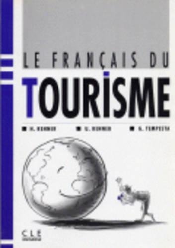 9782190335889: Le Francais Du Tourisme Textbook (French Edition)