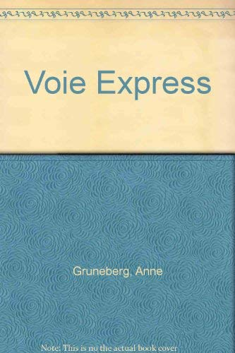 Voie Express (9782190336022) by Anne Gruneberg; Jean Lacroix