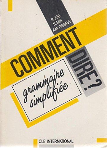 9782190338200: Grammaire simplifiée: Grammaire Simplifiee (Comment dire ?)