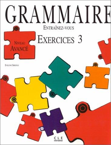 9782190338422: Niveau Avance (Grammaire Entrainez Vous Niveau Superieur)