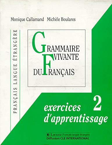 Grammaires. Exercices d'apprentissage 2: Callamand, M.