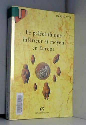 9782200013899: Le paleolithique inferieur et moyen en Europe (French Edition)