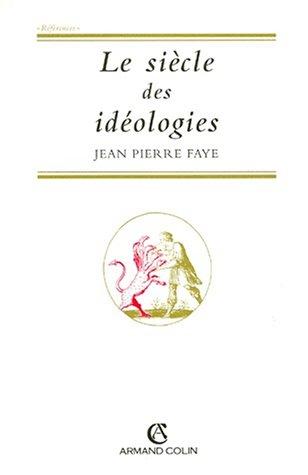 9782200014414: Le siècle des idéologies (Références) (French Edition)