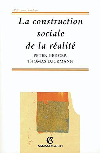9782200014711: LA CONSTRUCTION SOCIALE DE LA REALITE. 2ème édition
