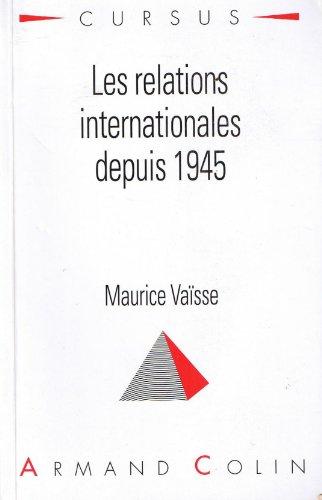 9782200014896: LES RELATIONS INTERNATIONALES DEPUIS 1945. 5ème édition