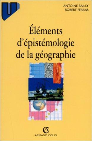 9782200015060: Elements D' Epistemologie De La Geographie (1997)