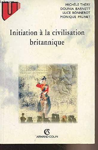 9782200015374: Initiation à la civilisation britannique, 4e édition