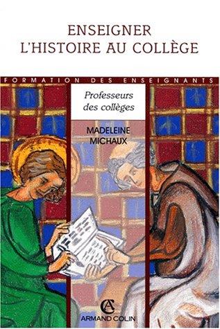 9782200015510: ENSEIGNER HISTOIRE AU COLLEGE (Ancienne Edition)