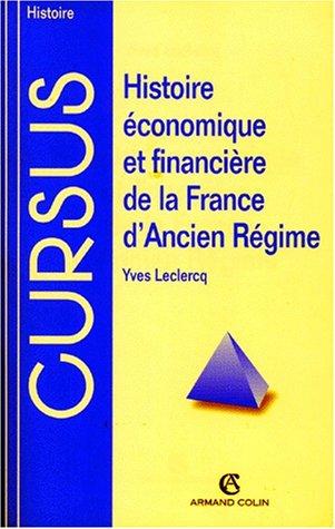 9782200015701: Histoire économique et financière de la France d'Ancien Régime