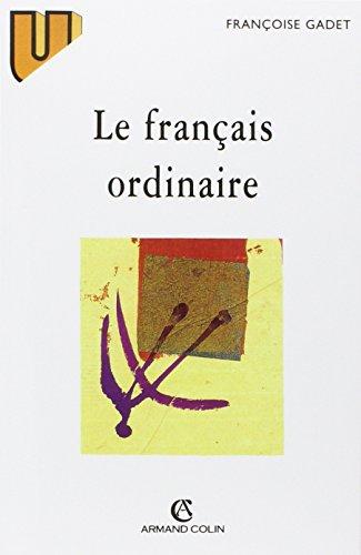 9782200016159: Le français ordinaire (Collection U)