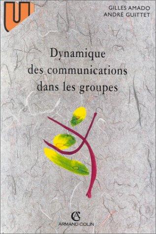 9782200016753: Dynamique des communications dans les groupes