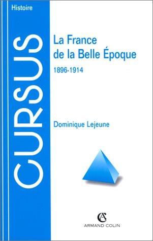 9782200017057: LA FRANCE DE LA BELLE EPOQUE 1896-1914