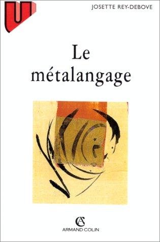 9782200017903: Le métalangage: étude linguistique du discours sur le langage