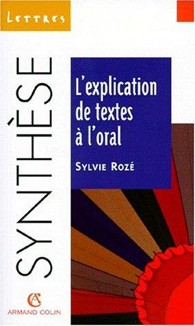 9782200018474: L'Explication de textes à l'oral