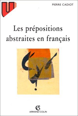 9782200018504: Les prépositions abstraites en français