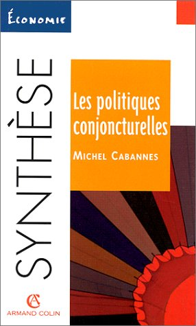 9782200018597: Les politiques conjoncturelles