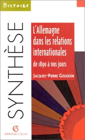 9782200018900: L'Allemagne dans les relations internationales de 1890 à nos jours
