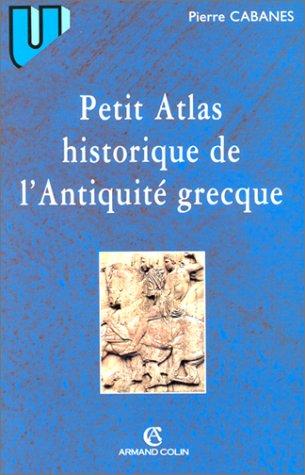 9782200019204: Petit Atlas historique de l'Antiquité grecque