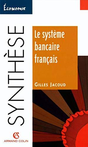 9782200019358: Le système bancaire français