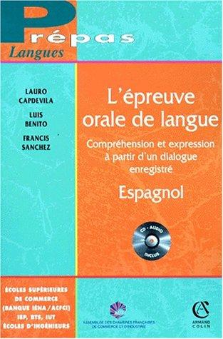 9782200019969: L'Epreuve orale de langue: Espagnol. Compréhension et expression à partir d'un dialogue enregistré