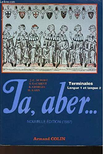 Ja, aber. , terminales, langue 1 et: Duport Jean-Claude, Gaussent