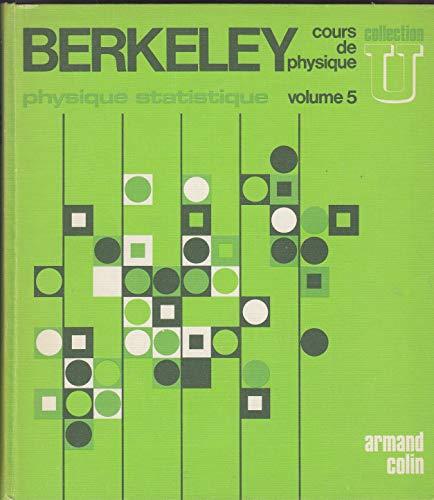 9782200210076: PHYSIQUE STATISTIQUE. Volume 5, Berkley, cours de physique